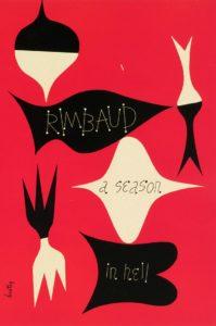 Arthur Rimbaud, A Season in Hell (1873)