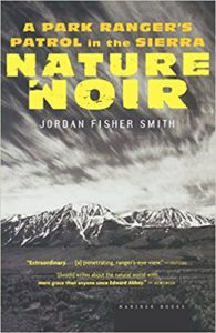 Nature Noir, by Jordan Fisher Smith