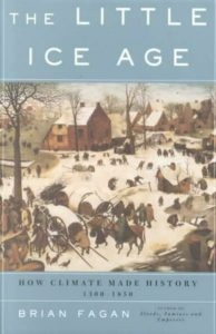 Brian M. Fagan, The Little Ice Age