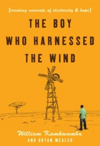 William Kamkwamba, The Boy Who Harnessed the Wind