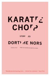 dorthe nors karate chop