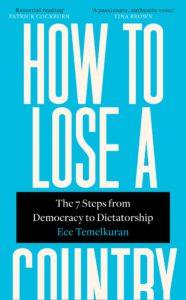 Ece Temelkuran, How to Lose a Country