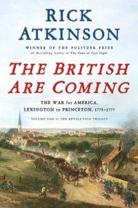 Rick Atkinson,The British Are Coming