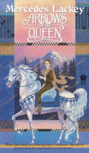 arrows of the queen mercedes lackey