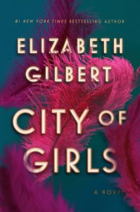 Elizabeth Gilbert,City of Girls(Riverhead)