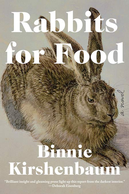 Binnie Kirshenbaum, <em>Rabbits for Food</em>, design by Soho Press (Soho Press, May 7)