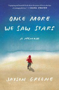 Jayson Greene,Once More We Saw Stars
