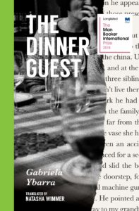 Gabriela Ybarra, tr. Natasha Wimmer, The Dinner Guest
