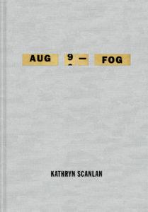kathryn scanlan aug 9 - fog