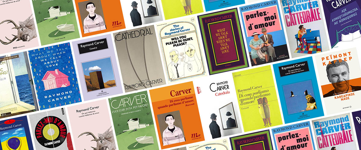 50 Raymond Carver Covers from Around the World