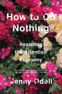 How To Do Nothing_Jenny Odell