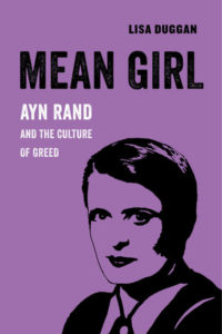 How Ayn Rand Became the Spirit of Our Time | Literary Hub