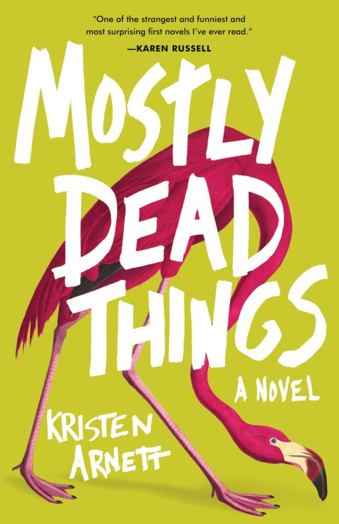 Mostly Dead Things | Literary Hub
