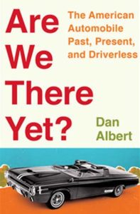 Dan Albert, Are We There Yet?