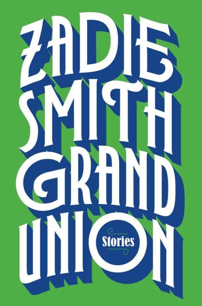 Zadie Smith, Grand Union