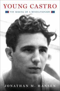 Jonathan M. Hansen, Young Castro