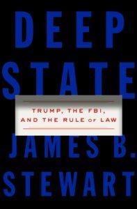 James B. Stewart, Deep State
