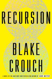 Blake Crouch, Recursion