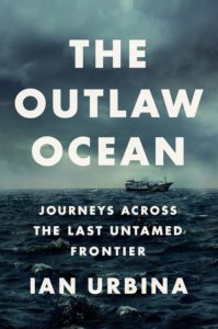 Ian Urbina, The Outlaw Ocean