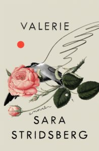 Sara Stridsberg, tr. Deborah Bragan-Turner, Valerie