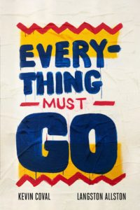 Kevin Coval, Everything Must Go