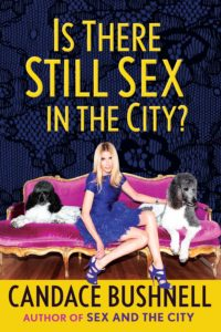 Candace Bushnell, Is There Still Sex in the City?