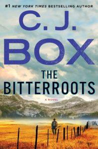 C.J. Box, The Bitterroots