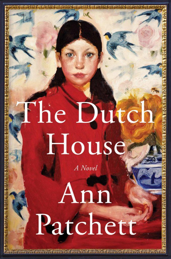Ann Patchett, The Dutch House