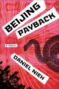 Daniel Nieh, Beijing Payback