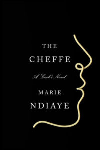 Marie NDiaye, tr. Jordan Stump, The Cheffe