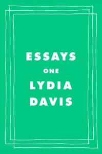 Lydia Davis, Essays: One