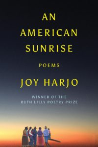 Joy Harjo, An American Sunrise