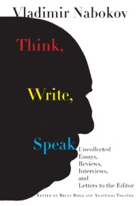 Vladimir Nabokov, Think, Write, Speak
