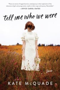 Kate McQuade, Tell Me Who We Were
