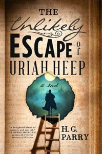 H. G. Parry, The Unlikely Escape of Uriah Heep