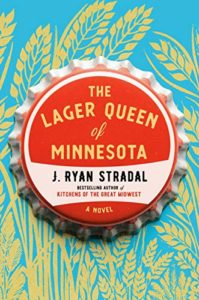 J. Ryan Stradhal, The Lager Queen of Minnesota