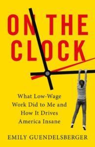 Emily Guendelsberger, On the Clock
