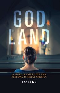 Lyz Lenz, God Land