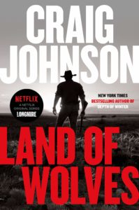 Craig Johnson, Land of Wolves