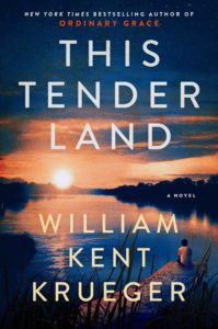 William Kent Kreuger, This Tender Land