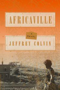 Jeffrey Colvin, Africaville