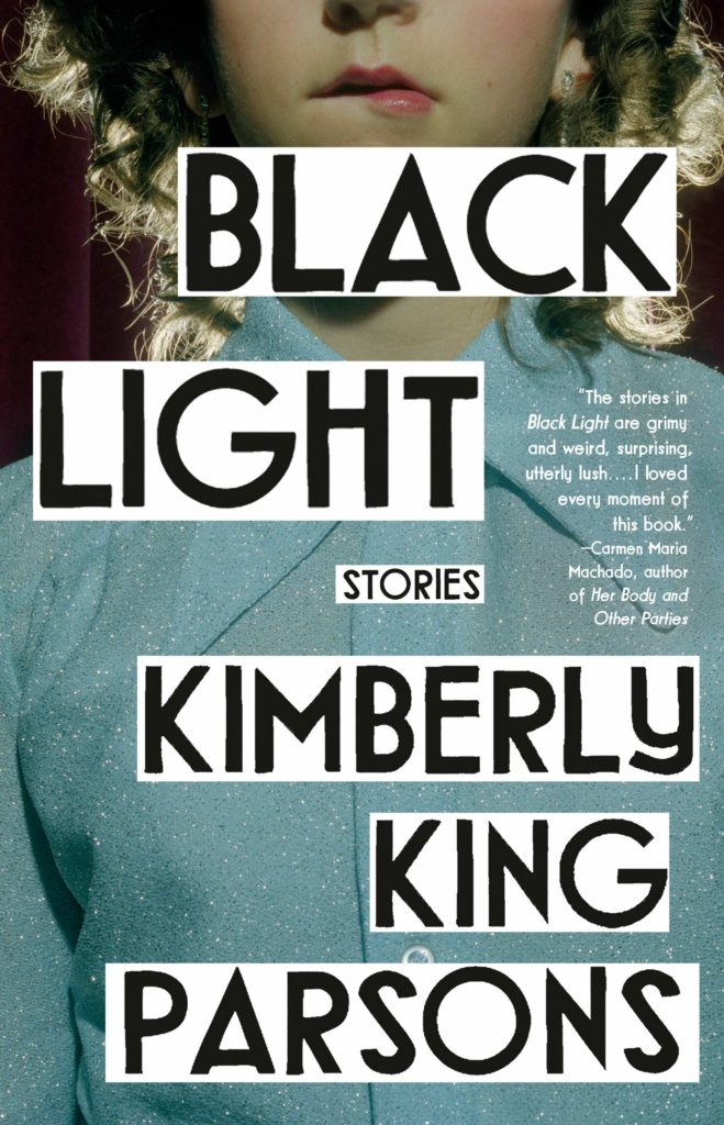 Kimberly King Parsons,Black Light