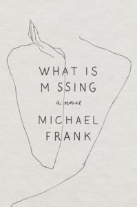 Michael Frank, What Is Missing