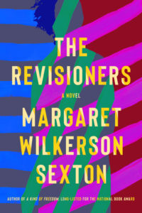 Margaret Wilkerson Sexton, The Revisioners
