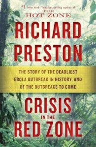 Richard Preston, Crisis in the Red Zone