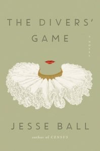 Jesse Ball, The Divers' Game
