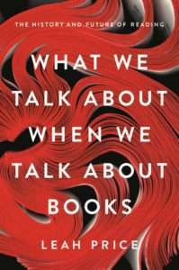 Leah Price, What We Talk About When We Talk About books