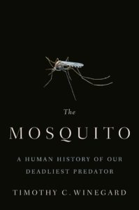 Timothy C. Winegard,The Mosquito