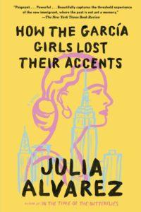 Julia Alvarez, How the García Girls Lost Their Accents