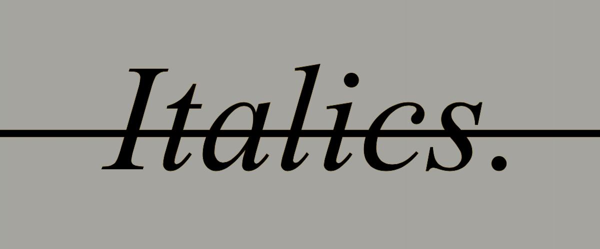 On the Politics of Italics